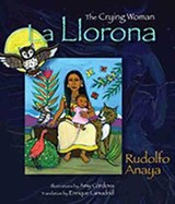 La llorona / The Crying Woman | Rudolfo A. Anaya |