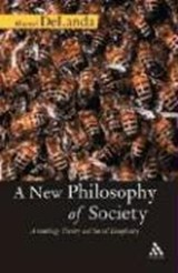A New Philosophy of Society | Manuel De Landa |