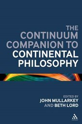 Continuum Companion to Continental Philosophy