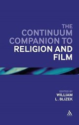 The Continuum Companion to Religion and Film | William L. Blizek |