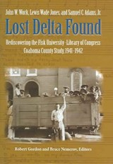 Lost Delta Found | John W. Work |