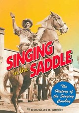 Singing in the Saddle | Douglas B. Green |
