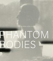 Phantom Bodies
