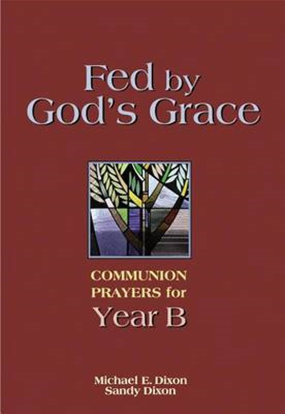 Fed by God's Grace Year B