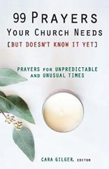 99 Prayers Your Church Needs but Doesn't Know It Yet | auteur onbekend |