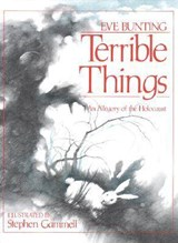 Terrible Things | Eve Bunting |