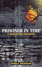 Prisoner in Time | Pamela Melnikoff |
