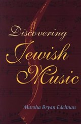 Discovering Jewish Music [With CD] | Marsha Bryan Edelman |