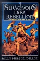 Survivors of the Dark Rebellion