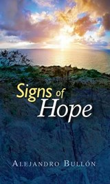 Signs of Hope | Alejandro Bullon |