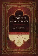 The Judgment and Assurance | Woodrow W. Whidden |