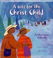 A Gift for the Christ Child | Anne Wilson |
