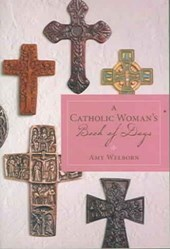 A Catholic Woman's Book Of Days