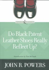 Do Black Patent Leather Shoes Really Reflect Up? | John R. Powers |