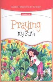 Praying My Faith