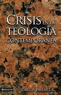 Crisis En La Teologia Contemporanea   Carlos Jimenez  