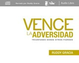 Vence la adversidad / Survivors | Ruddy Gracia |