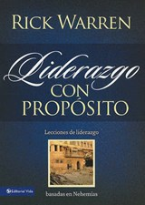Liderazgo con Proposito / Leadership with Purpose | Rick Warren |
