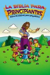La Biblia para principiantes / Beginner's Bible