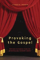 Provoking the Gospel