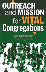 Outreach and Mission for Vital Congregations | Dale Rosenberger |