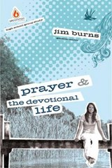 Prayer & the Devotional Life | Jim Burns |