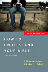 How to Understand Your Bible | T. Norton Sterrett |