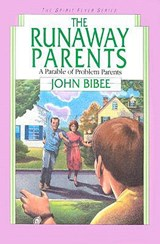 The Runaway Parents | John E. Bibee |