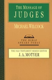 The Message of Judges | Michael Wilcock |