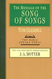 The Message of the Song of Songs | Tom Gledhill |