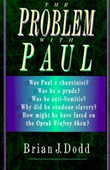 The Problem With Paul | Brian J. Dodd |