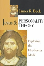 Jesus Personality Theory | James R. Beck |