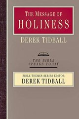 The Message of Holiness | Derek Tidball |