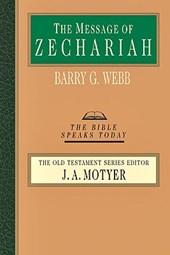 The Message of Zechariah