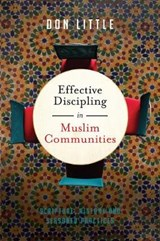 Effective Discipling in Muslim Communities | Don Little |
