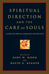 Spiritual Direction and the Care of Souls |  |