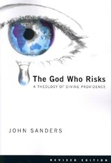 The God Who Risks | John Sanders |