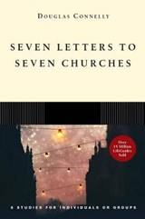 Seven Letters to Seven Churches | Douglas Connelly |