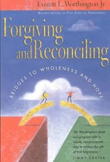 Forgiving and Reconciling | Everett L. Worthington |