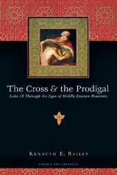The Cross & the Prodigal