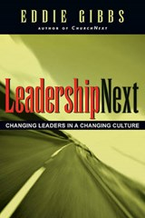 Leadershipnext | Eddie Gibbs |