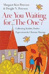 """Are You Waiting for """"The One""""?"""