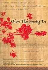 More Than Serving Tea | Kathy Khang; Christie Heller De Leon |
