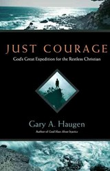 Just Courage | Gary A. Haugen |