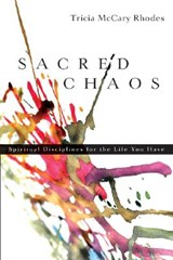 Sacred Chaos | Tricia McCary Rhodes |