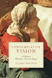 Contemplative Vision | Juliet Benner |