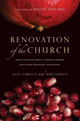 Renovation of the Church | Carlson, Kent ; Lueken, Mike |