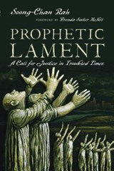 Prophetic Lament | Soong-Chan Rah |