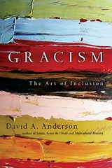 Gracism | Dr David a. Anderson |