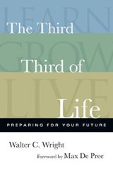 The Third Third of Life | Walter C. Wright |